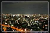 2007日本京都大阪賞櫻之旅:Day1-大阪夜景從飯店36樓拍