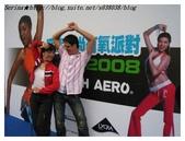 2008Touch Aero舞動窈窕派對Part 1.:10.jpg