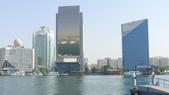 阿拉伯聯合大公國之旅-杜拜博物館-水上計程車->香料黃金市場->棕櫚島亞特蘭提斯:杜拜-杜拜港灣1.jpg