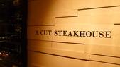 台北國賓大飯店-A CUT STEAKHOUSE:台北國賓大飯店-A CUT STEAKHOUSE.JPG